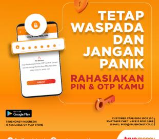 Rahasiakan Kode PIN dan OTP aplikasi TrueMoney Indonesia