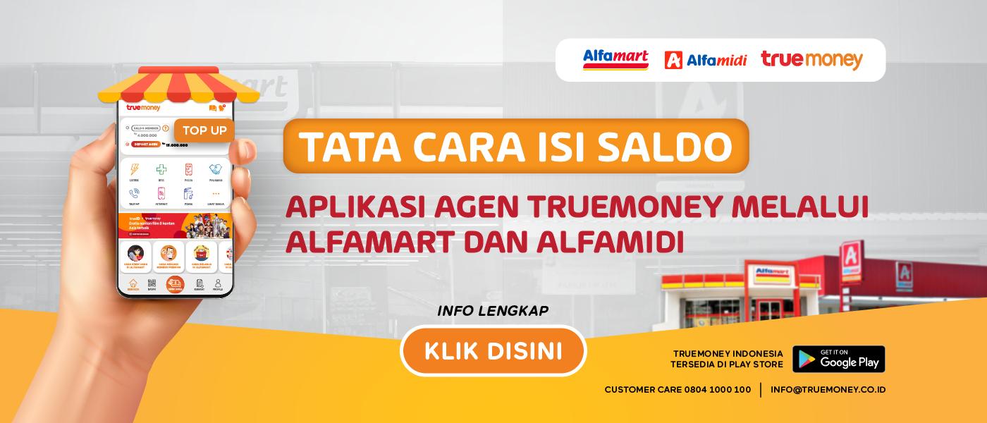 Isi Saldo Aplikasi TrueMoney Indonesia melalui Alfamart/Alfamidi (AGEN)