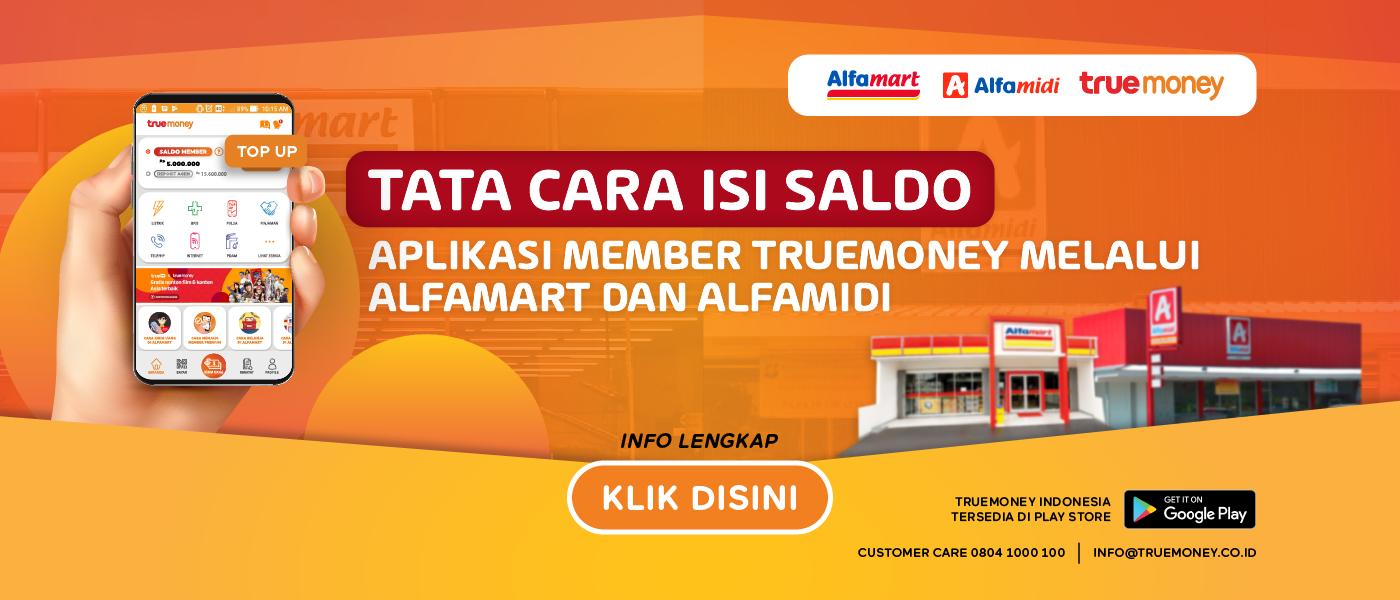 Isi Saldo Aplikasi TrueMoney Indonesia di Alfamart/Alfamidi MEMBER