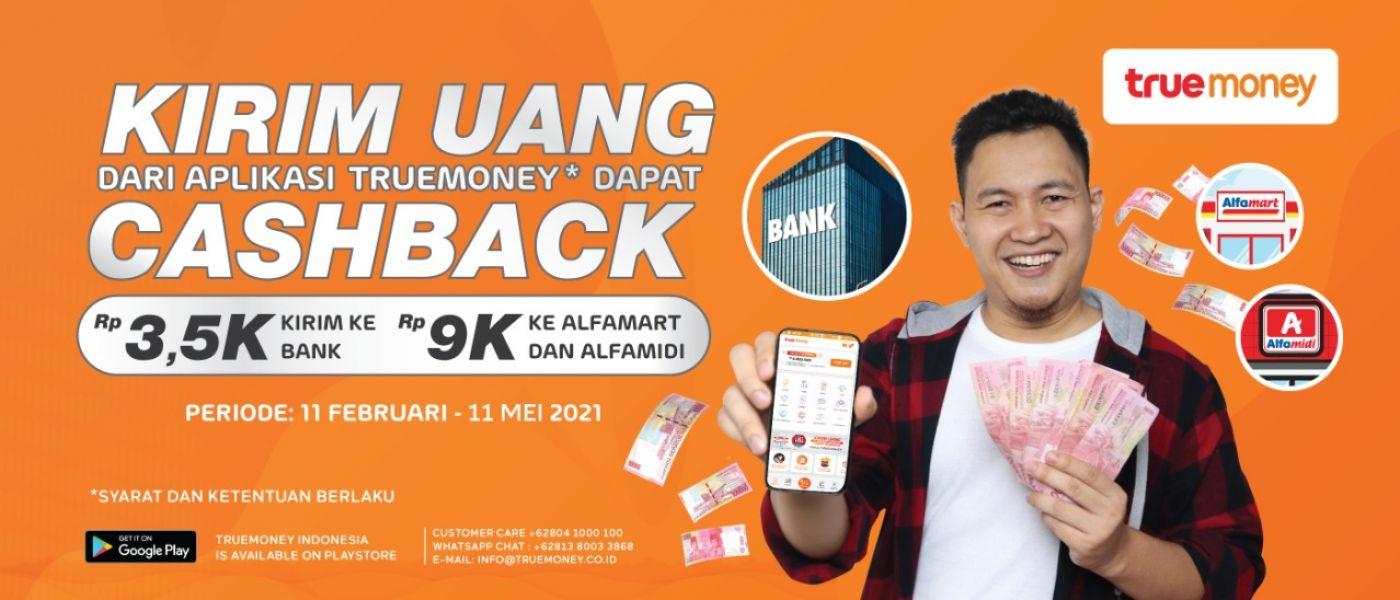 Kirim Uang Dari Aplikasi TrueMoney Indonesia* Dapat CASHBACK !