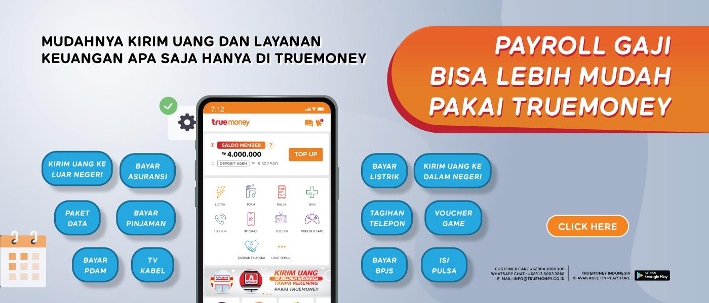 Payroll Gaji Karyawan Lebih Praktis Pakai TrueMoney Indonesia