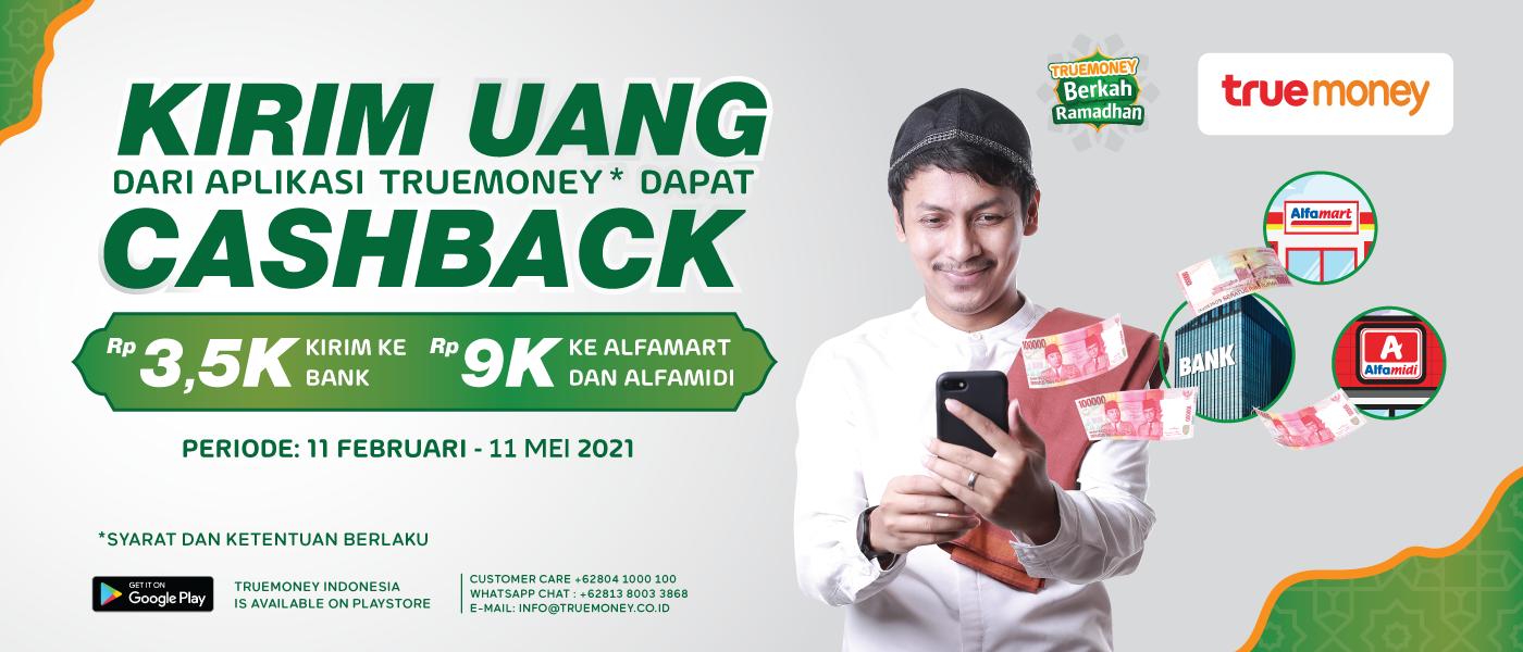 Kirim Uang Dari Aplikasi TrueMoney Indonesia,  Dapat CASHBACK* !