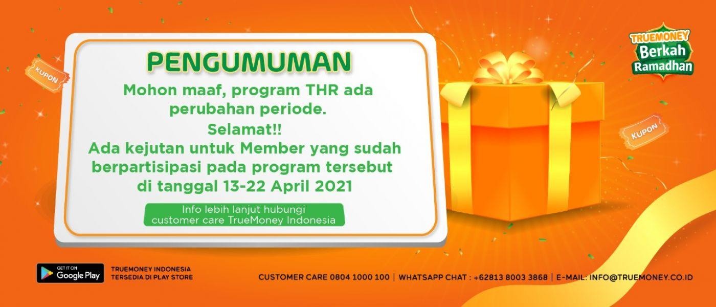 PENGUMUMAN! Perubahan Periode Program TrueMoney Hadiah Ramadhan (THR)