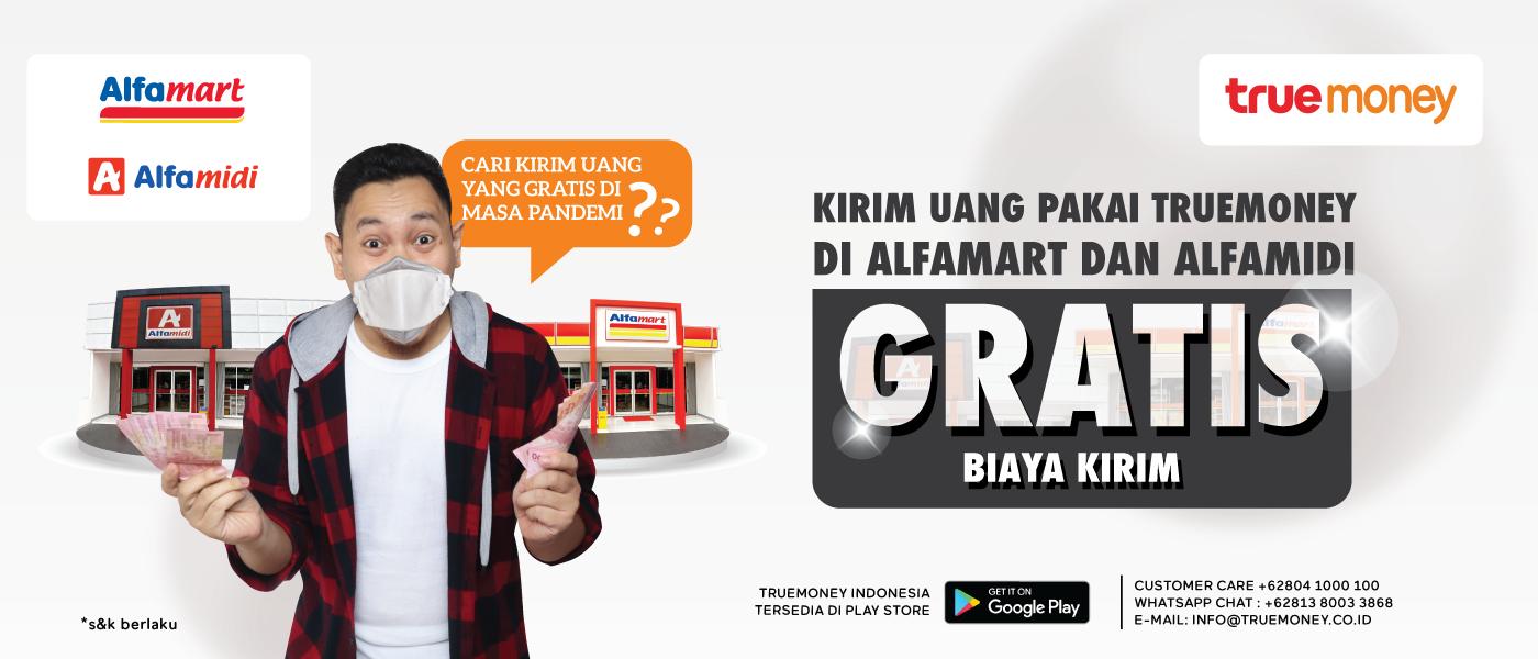 Gratis Biaya Kirim Uang Dengan Layanan TrueMoney Indonesia di Alfamart/Alfamidi