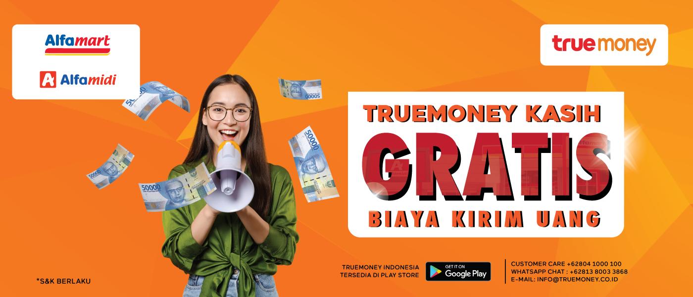 GRATIS KIRIM UANG DI ALFAMART/ALFAMIDI  DENGAN LAYANAN TRUEMONEY INDONESIA