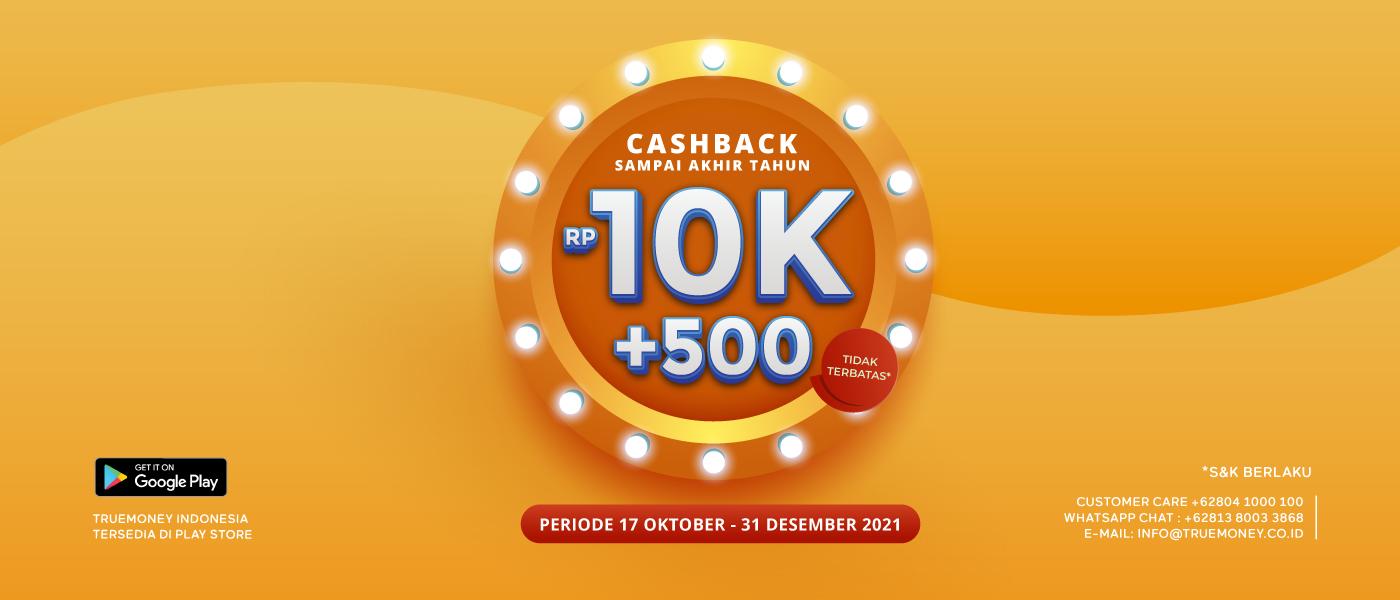 Cashback Sampai Akhir Tahun Rp 10,000+500 Cashback Tanpa Batas!* Untuk Agen Terpilih.